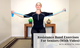 Resistance Band Exercises for Seniors (With Video)